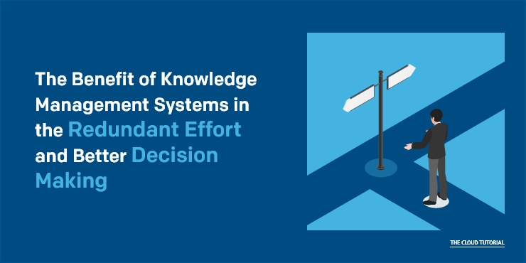 Benefits Of Knowledge Management System Better Decision Making