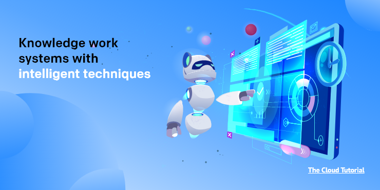 Knowledge-Work-Systems-With-Intelligent-Techniques