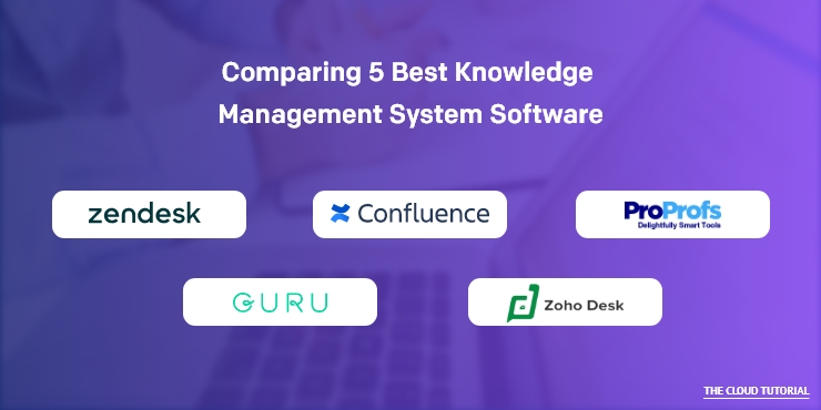 Comparing 5 Best Knowledge Management System Software