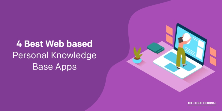 4 Best Web based Personal Knowledge Base Apps