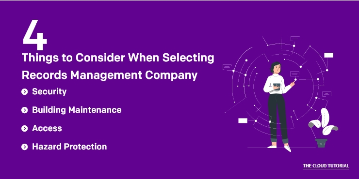 4 Things to Consider When Selecting Records Management Company