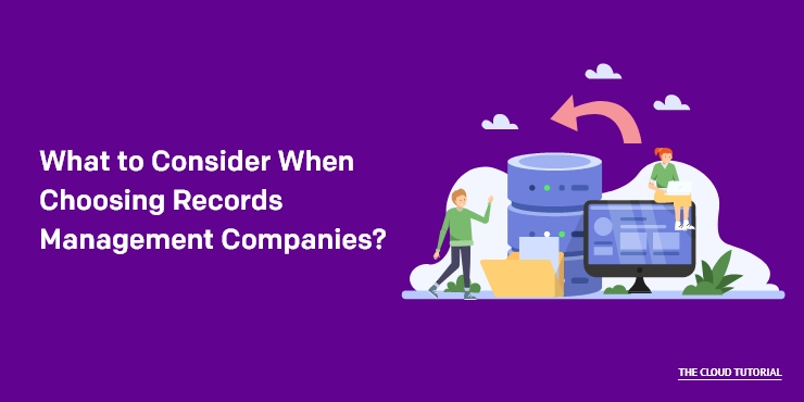 Choosing Records Management Companies