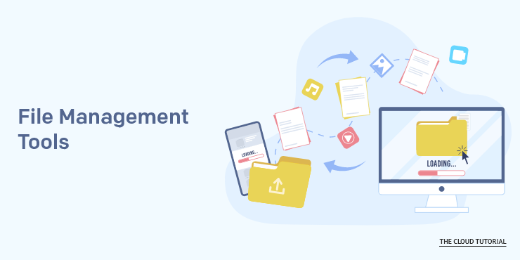 File Management Tools