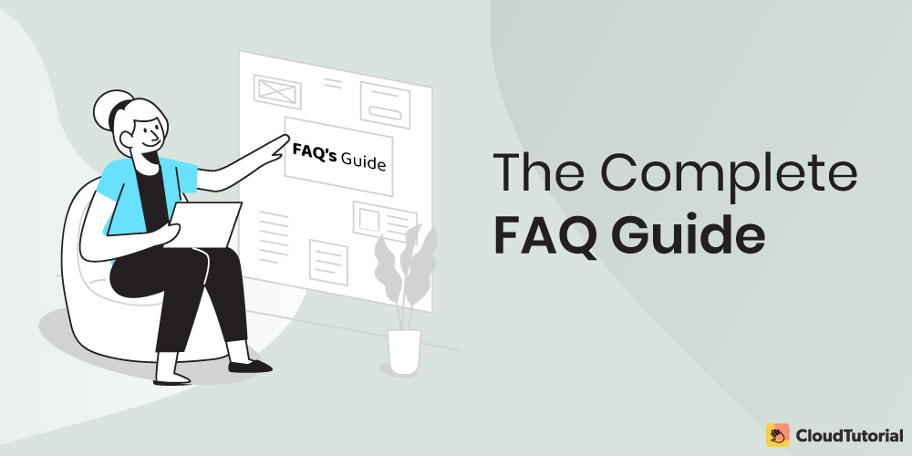 A comprehensive FAQ guide