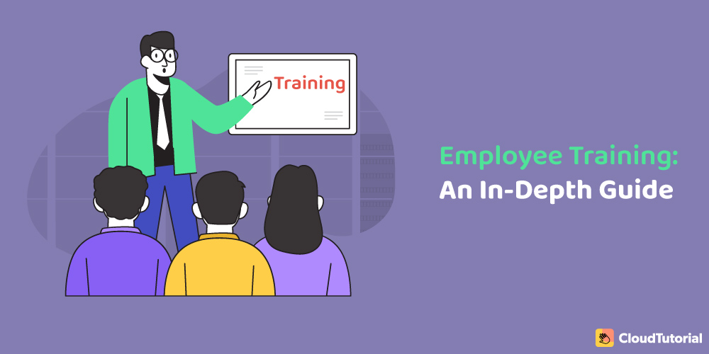 In-Depth Guide on Employee Training & Development