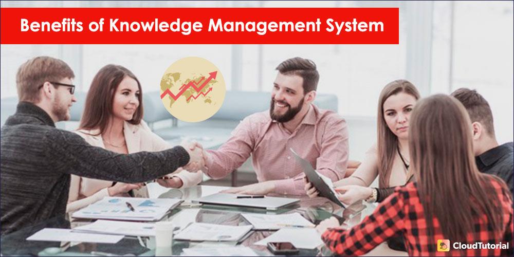 Key Advantages of Knowledge Management System