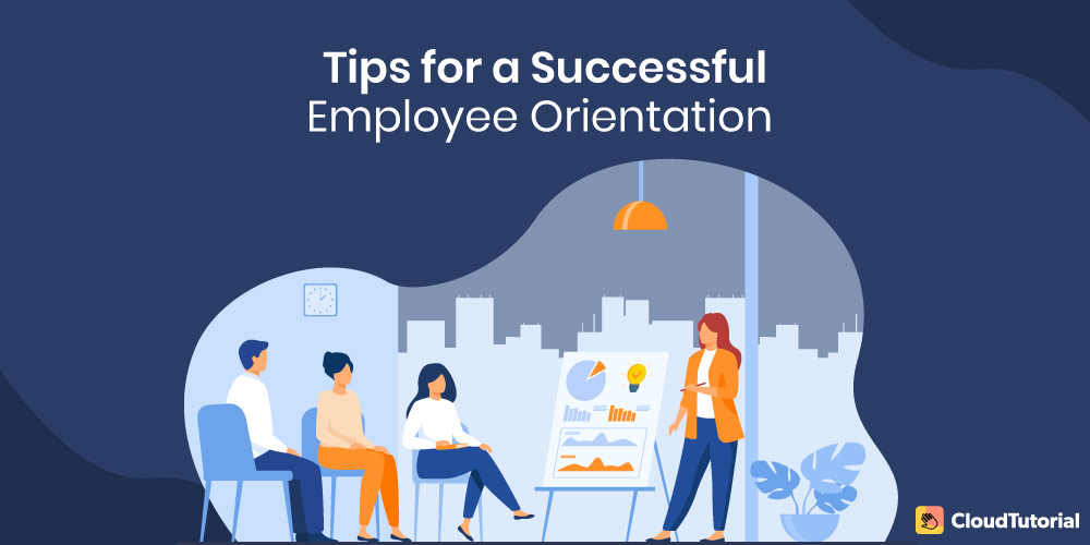 Employee Orientation: Tips