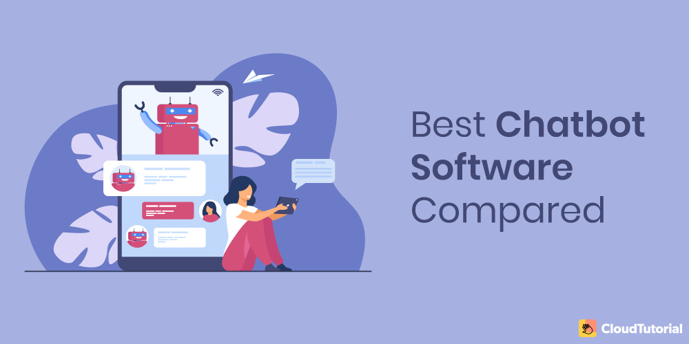 Best Chatbot Software with Comparison