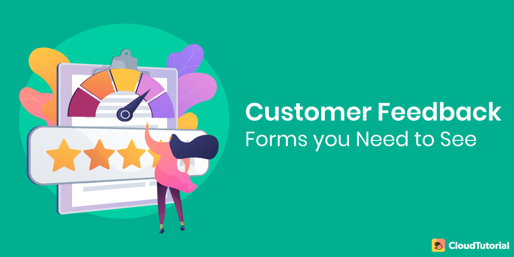 Customer Feedback Forms You Need To See