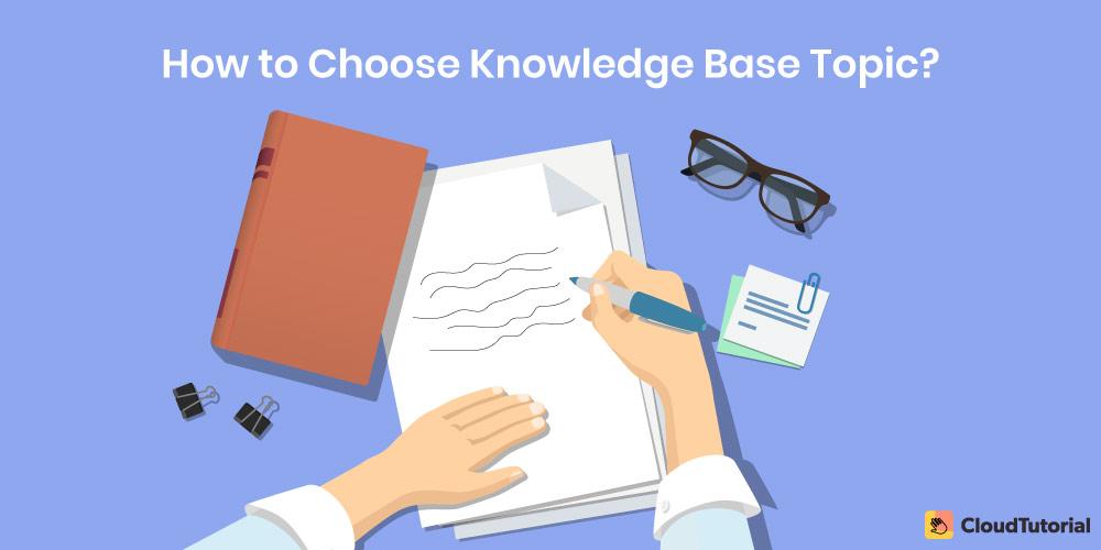 Choosing Knowledge Base Topic