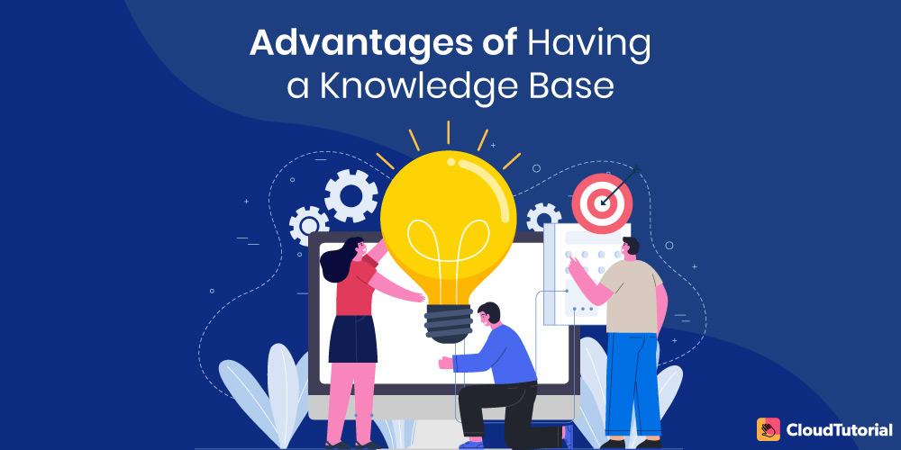 Benefits of Knowledge base