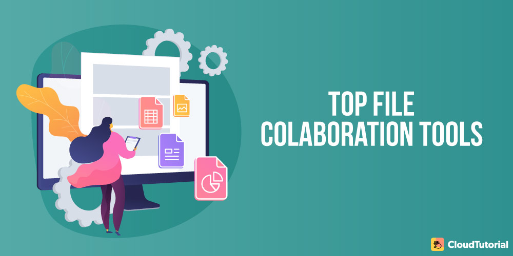 Best File Collaboration Softwares