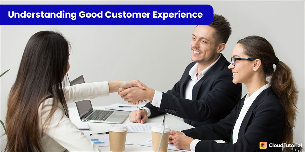 How to Give Better Customer Experience