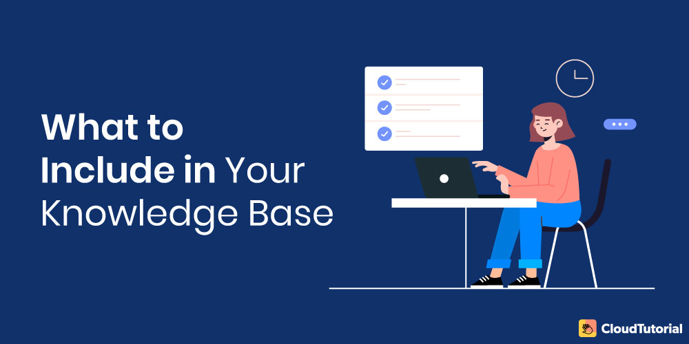 What to include in Knowledge Base?
