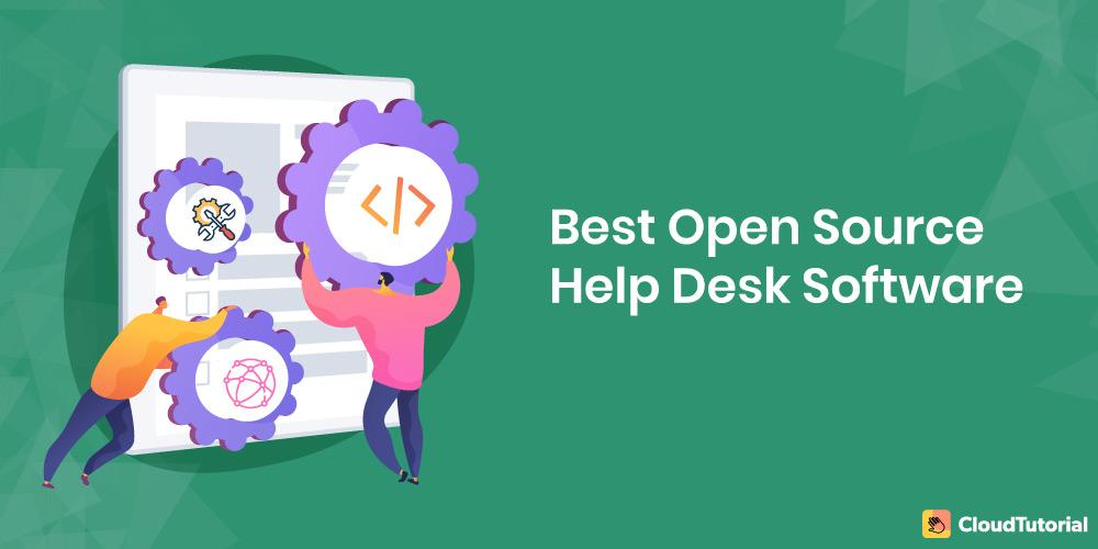 best open source help desk software