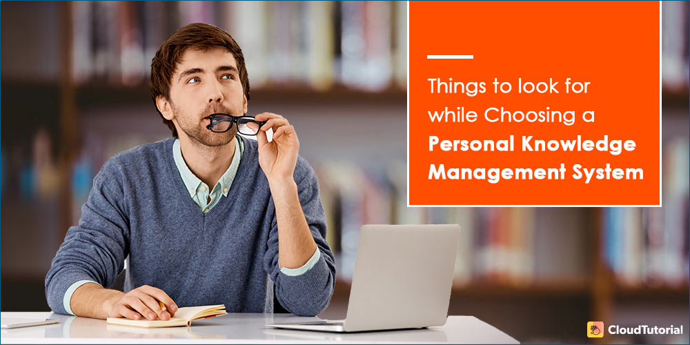 choosing a Personal Knowledge Management