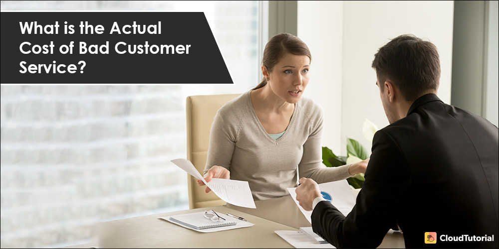 Effect of Poor Customer Service