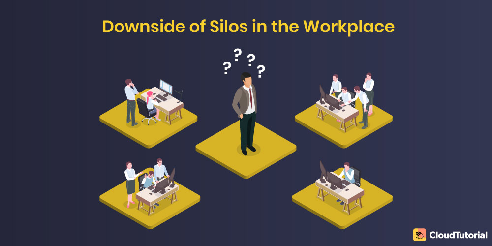 downside of silos in the workplace