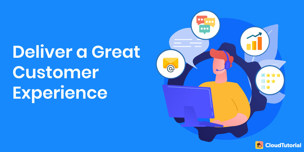 how to deliver great customer experience?