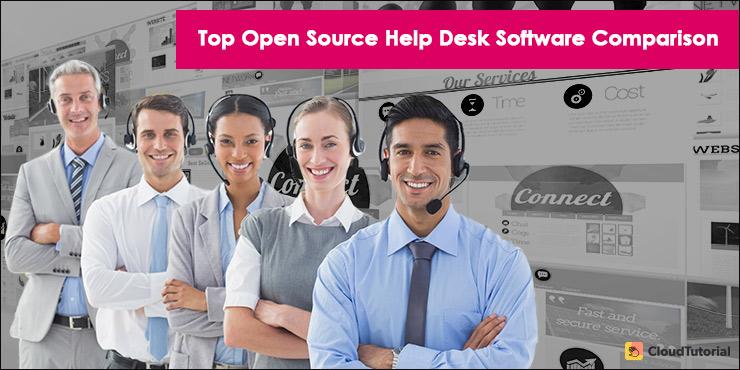 Top Open Source Help Desk Software