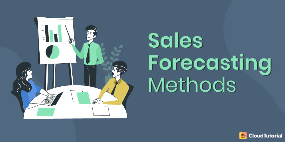 Best Sales Forecasting Methods