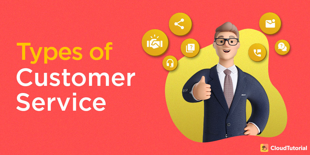 7 types of customer service