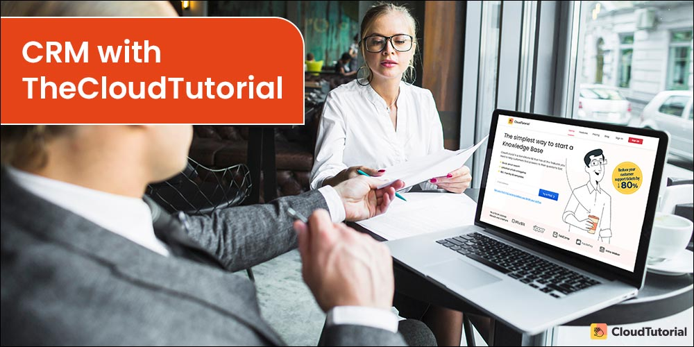 How to use CRM with TheCloudTutorial