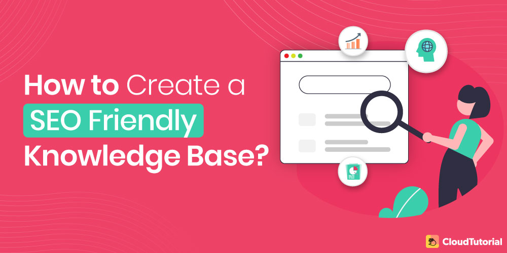 How to Create SEO Friendly Knowledge Base?