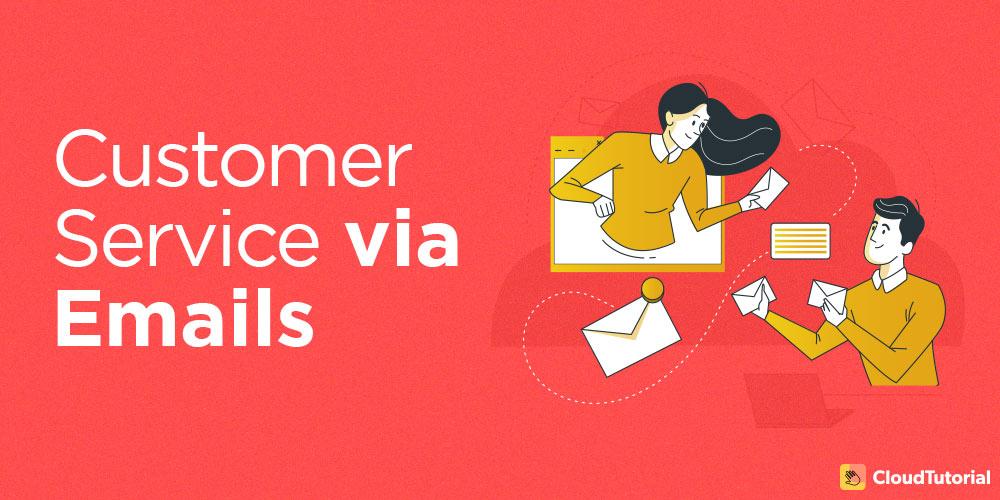 Customer service via email