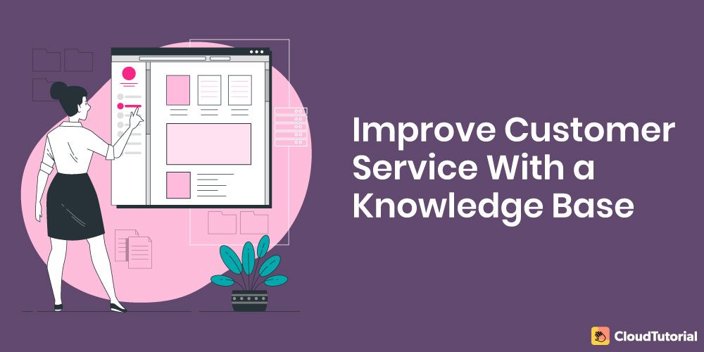 How to improve knowledge base customer service?