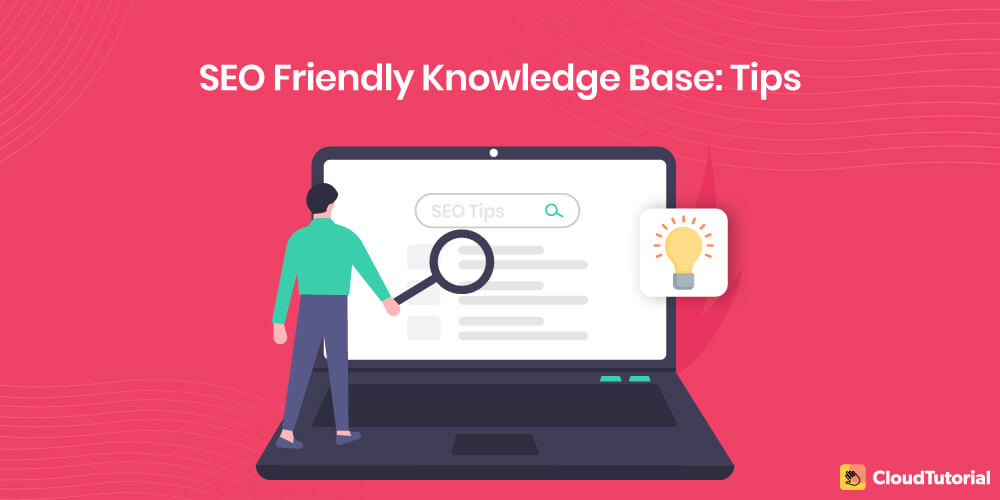 Tips on SEO Friendly Knowledge Base