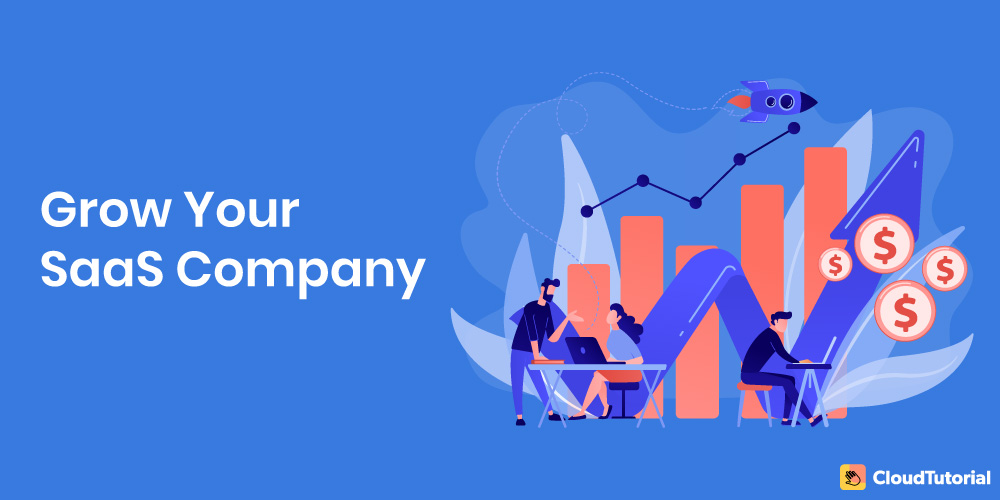 SaaS Best Practices To Grow Your Company