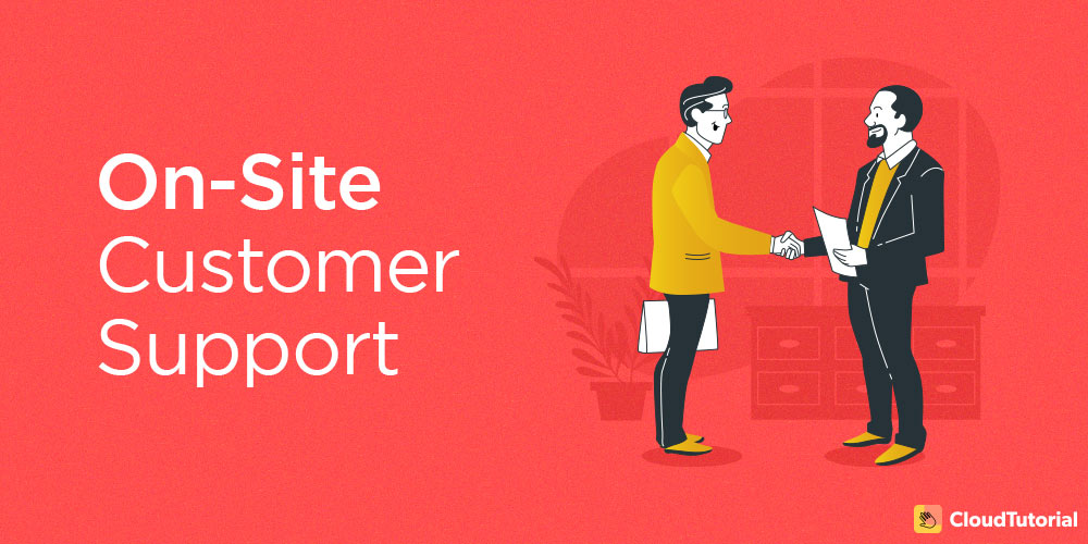 customer support on-site