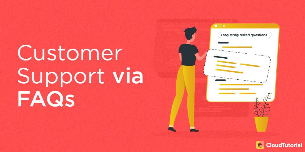 customer support via FAQs