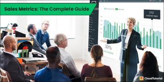 A Complete Guide to Sales Metrics