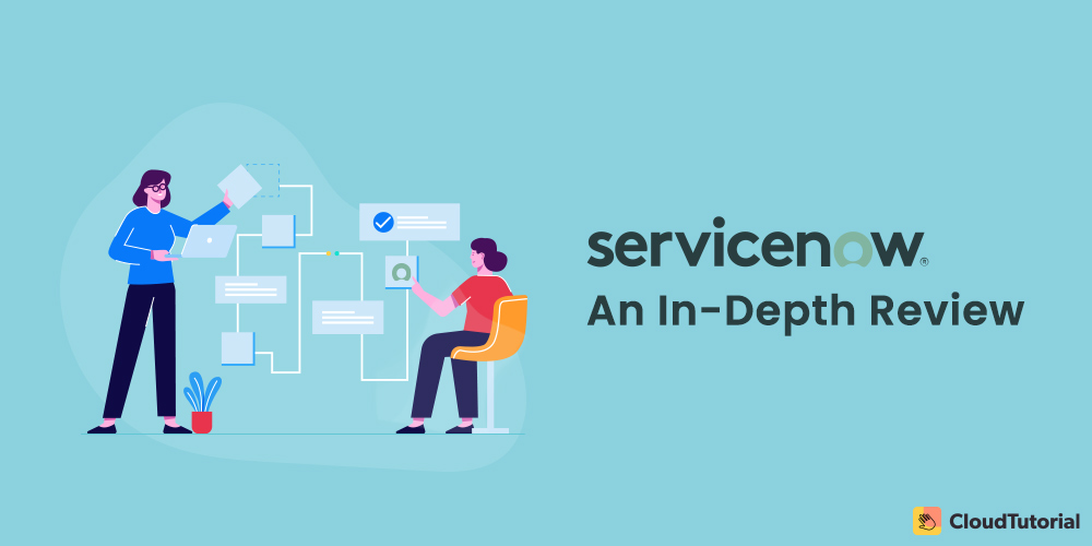 ServiceNow Review