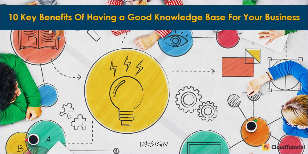 Benefits of Having a Knowledge Base