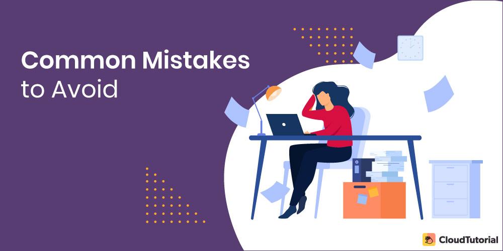 common mistakes to avoid