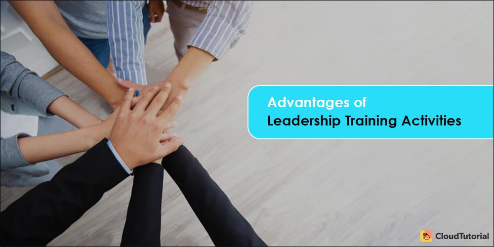 Benefits of Team Leadership Activities