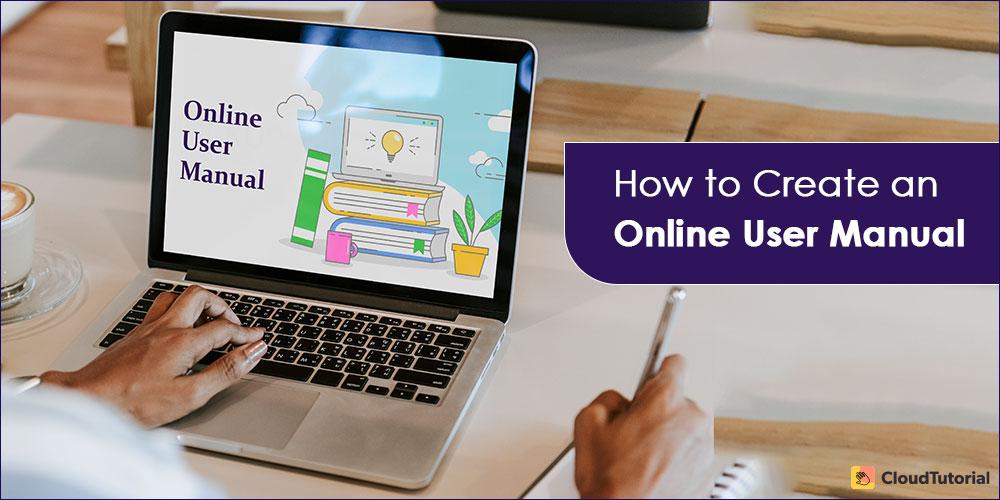 Create an Online User Manual