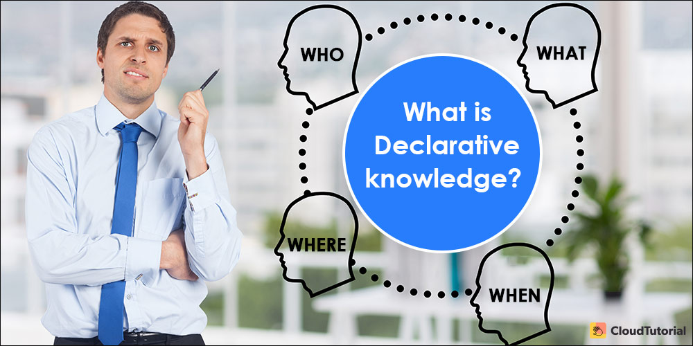 Declarative Knowledge